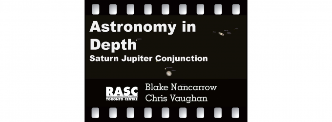 Astronomy In Depth - Saturn-Jupiter Conjunction