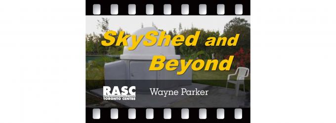 SkyShed and Beyond