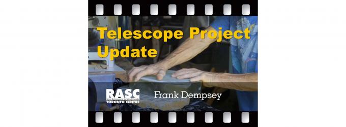 Telescope Project Update