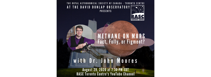 Methane on Mars: Fact, Folly, or Figment? with Dr. John Moores