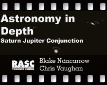 Astronomy In Depth - Saturn-Jupiter Conjunction