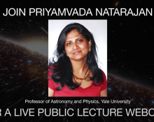 The Invisible Universe: Priyamvada Natarajan live webcast