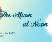 The Moon at Noon